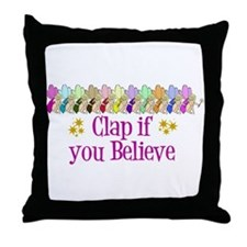 I Believe in Fairies Throw Pillow