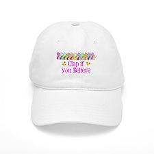 I Believe in Fairies Baseball Cap