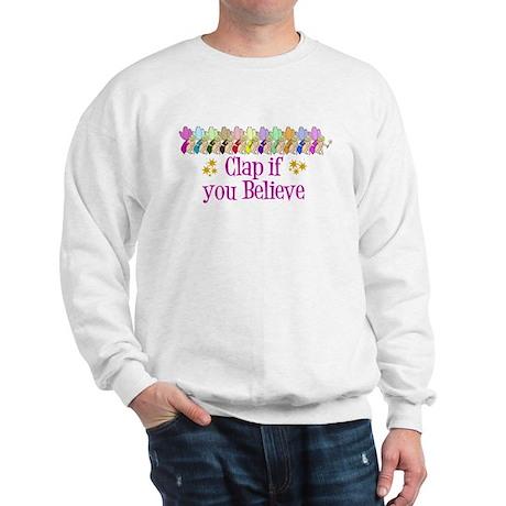 I Believe in Fairies Sweatshirt
