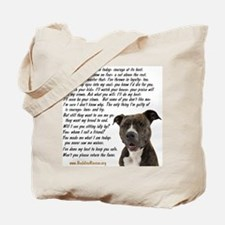 Only Thing, Pit Bull - Tote Bag
