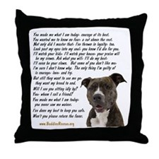 Only Thing, Pit Bull - Throw Pillow