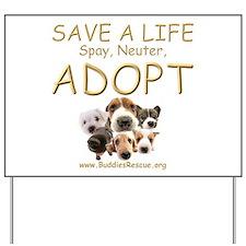 Spay Neuter Adopt - Yard Sign