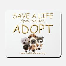 Spay Neuter Adopt - Mousepad