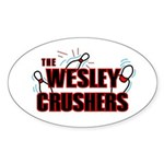 Wesley Crushers Sticker (Oval) - Be a part of the best bowling team for geeks - The Wesley Crushers! This merchandise will make a bang with your friends. A big one. In theory. - Availble Sizes:Small - 3x5,Large - 4.5x7.5 (+$1.50) - Availble Colors: White,Clear