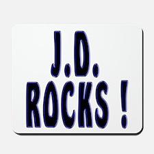 J.D. Rocks ! Mousepad