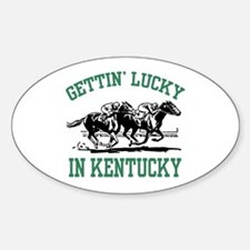 Gettin' Lucky in Kentucky Sticker (Oval)