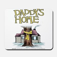 Daddy's Home Yellow Ribbon Mousepad