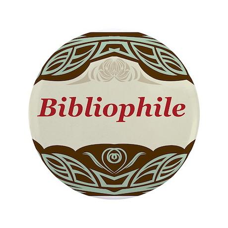 "Bibliophile 3 3.5"" Button (100 pack)"