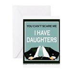 I have Daughters Greeting Card