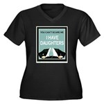 I have Daughters Women's Plus Size V-Neck Dark T-S