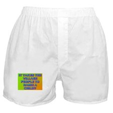 IT TAKES THE VILLAGE PEOPLE? Boxer Shorts