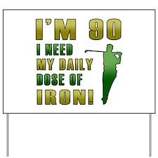 90th Birthday Golf Humor Yard Sign