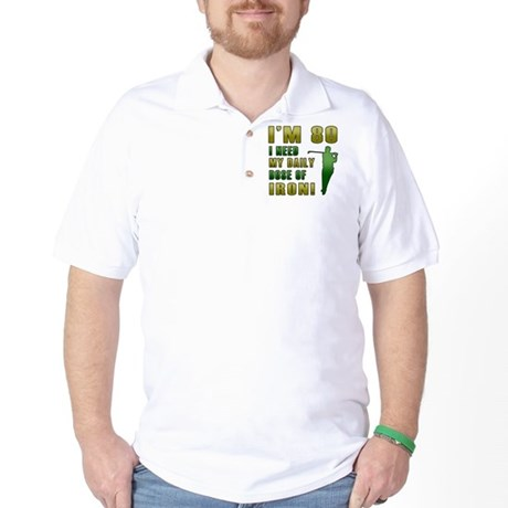 80th Birthday Golf Humor Golf Shirt