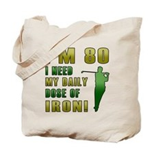 80th Birthday Golf Humor Tote Bag