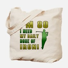 80th Birthday Golf Humor Tote Bag