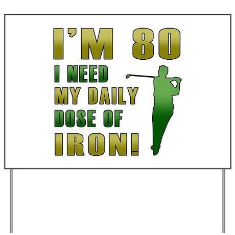 80th Birthday Golf Humor Yard Sign