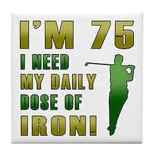 75th Birthday Golf Humor Tile Coaster