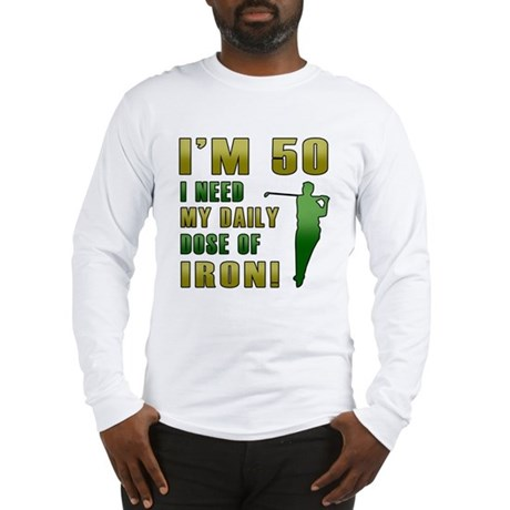 50th Birthday Golf Humor Long Sleeve T-Shirt