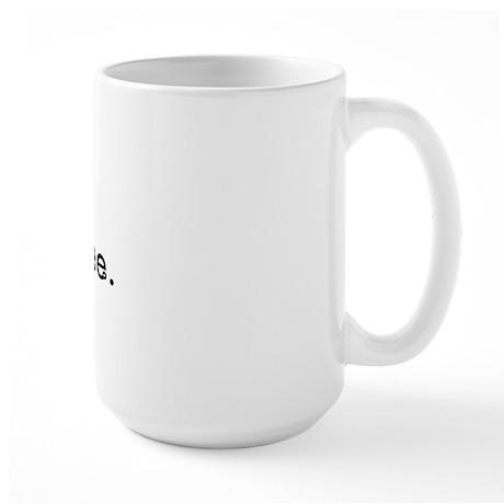 lick me where i pee Large Mug