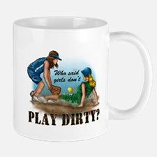 Girls Play Dirty Mug
