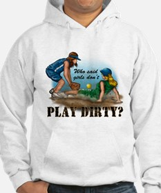 Girls Play Dirty Hoodie
