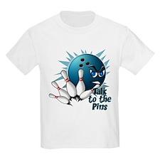 Talk to the Pins T-Shirt