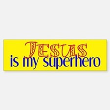 Jesus is My Superhero Bumper Bumper Bumper Sticker