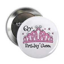 """Tiara 60th Birthday Queen 2.25"""" Button"""
