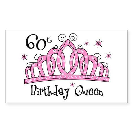 Tiara 60th Birthday Queen Sticker (Rectangle)