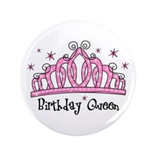 "Tiara Birthday Queen 3.5"" Button"