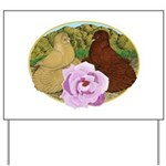 Trumpeter Pigeons and Rose Yard Sign