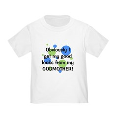 Good Looks from Godmother Toddler T-Shirt