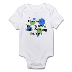 Good Looks from Daddy Infant Bodysuit
