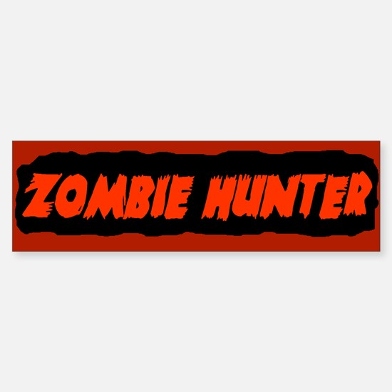 zombie hunter Bumper Bumper Bumper Sticker