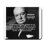 Churchill Fear of Truth Mousepad