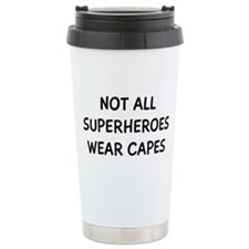 Not All Superheroes Stainless Steel Travel Mug