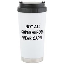 Not All Superheroes Travel Mug