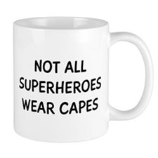 Not Superheroes Small Mug