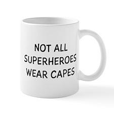 Not Superheroes Small Mugs