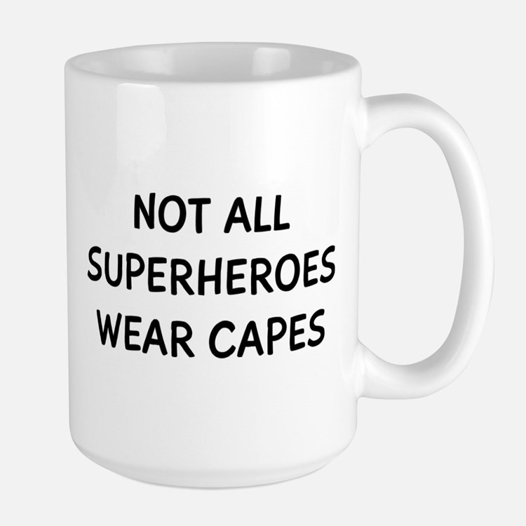 Not Superheroes Large Mug