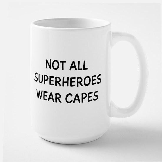 Not Superheroes Mug