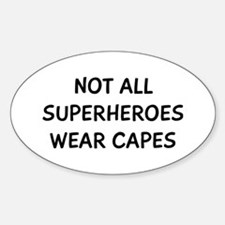Not Superheroes Sticker (Oval)