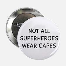 "Not Superheroes 2.25"" Button"