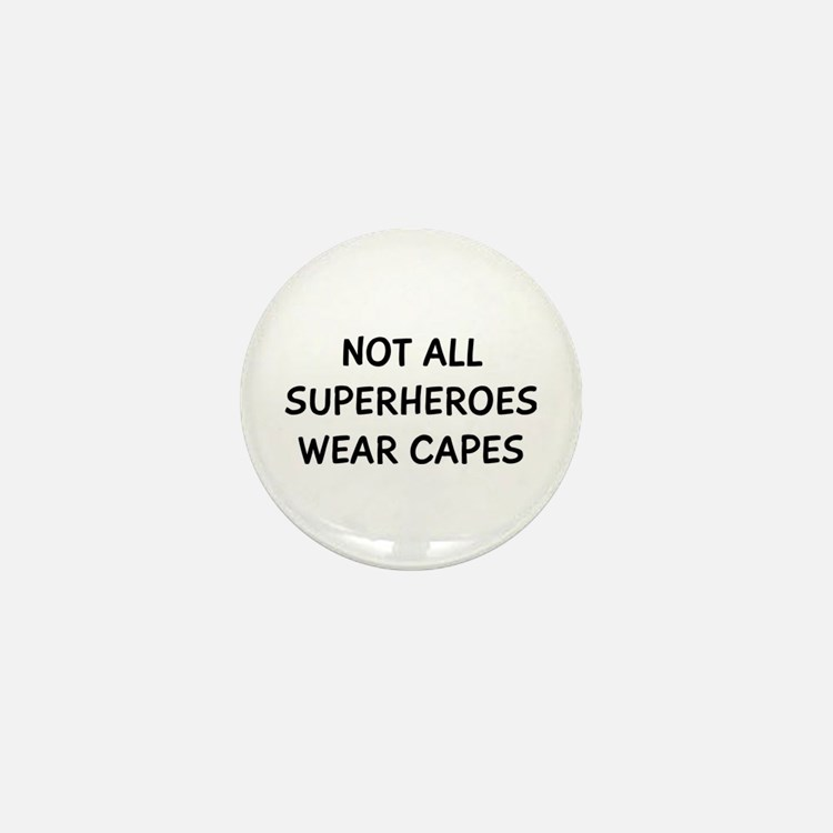 Not Superheroes Mini Button