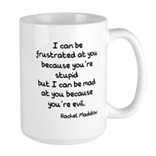 Rachel Maddow Stupid Evil Mug