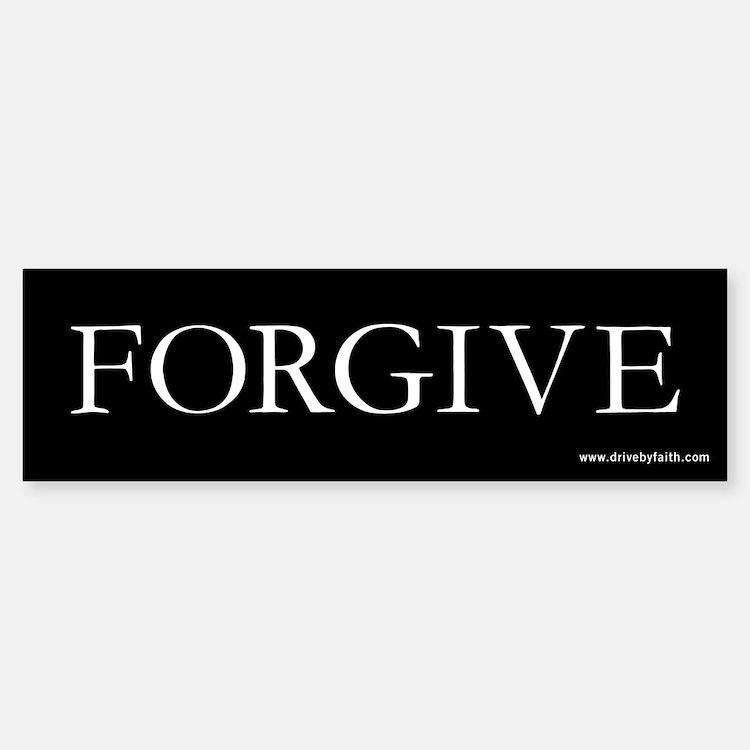 Forgive Bumper Bumper Bumper Sticker