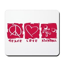 Peace.Love.Kickball Mousepad
