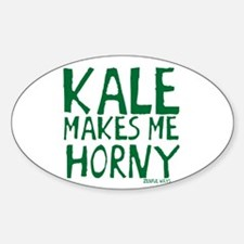 Kale Makes Me Horny Sticker (Oval)