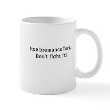bromance Mugs