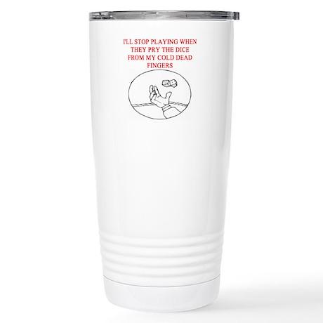 craps player joke Stainless Steel Travel Mug